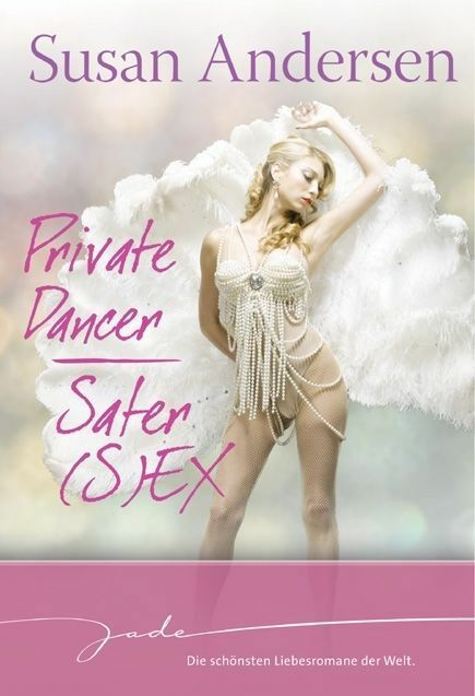 Private Dancer/Safer (S)ex von Susan Andersen (2012, Taschenbuch), UNGELESEN