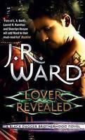 Lover Revealed: Number 4 in series (Black Dagger Brotherhood) Ward, J. R.