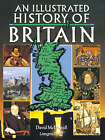 An Illustrated History of Britain by David McDowall (Paperback, 1989)