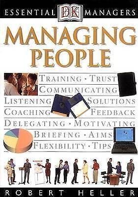 """AS NEW"" Heller, Robert, Managing People (Essential Managers) Book"