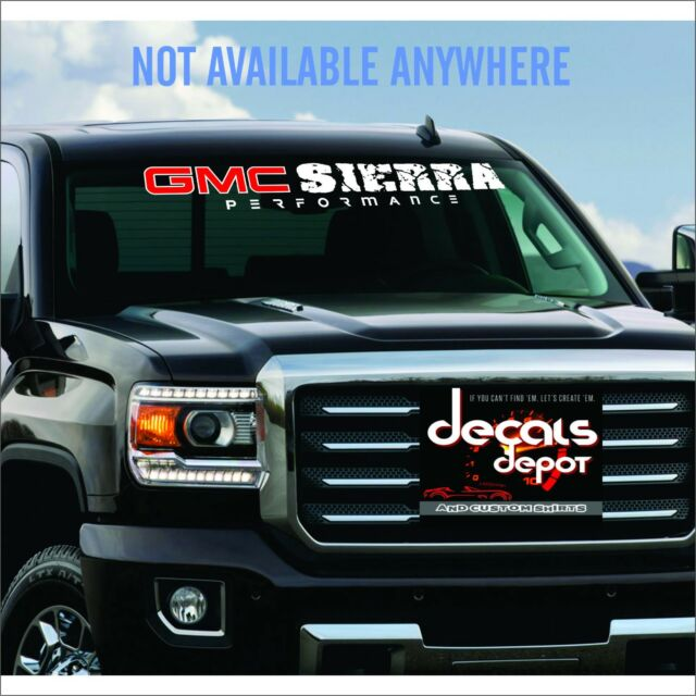WINDSHIELD DECAL BANNER Fits GMC SIERRA 1500, 2500 HD, 3500 HD Any Year