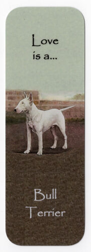 BULL TERRIER BEAUTIFUL DOG BOOKMARK SAME IMAGE BOTH SIDES GREAT GIFT