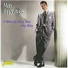 Max Bygraves - I Wanna Sing You My Hits (2009)