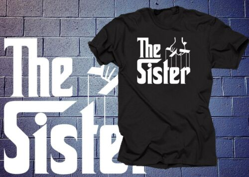 The Sister T-shirt Tee Shirt Tee Gift for Sister Sista Tee Shirt Birthday Gift