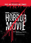 How to Survive a Horror Movie by Seth Grahame-Smith (Paperback, 2007)
