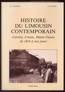 DAUGER-amp-DAYEN-HISTOIRE-DU-LIMOUSIN-CONTEMPORAIN-1814-A-NOS-JOURS
