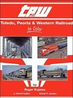 Toledo, Peoria & Western In Color / Railroad / Trains
