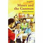 Pacesetters: Moses and the Gunman by Kimenye B (Paperback, 2000)