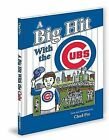 A Big Hit with the Cubs by Chad Pio (Hardback, 2012)