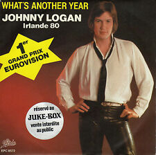 JOHNNY LOGAN WHAT'S ANOTHER YEAR / ONE NIGHT STAND FRENCH 45 SINGLE