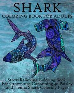 Shark Coloring Book For Adults  Stress Relieving Coloring Book For Gr