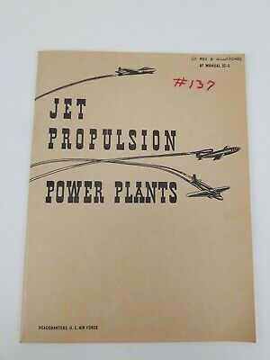 Jet Propulsion Power Plants 1946 Air Force Manual 52 5 Ebay