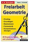 Freiarbeit Geometrie von Hans-J. Schmidt (2006, Taschenbuch)