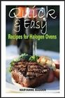 Quick & Easy  : Halogen Oven Recipes for One Person by Maryanne Madden (Paperback / softback, 2013)