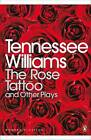 The Rose Tattoo and Other Plays:  Camino Real , Orpheus Descending by Tennessee Williams (Paperback, 2001)