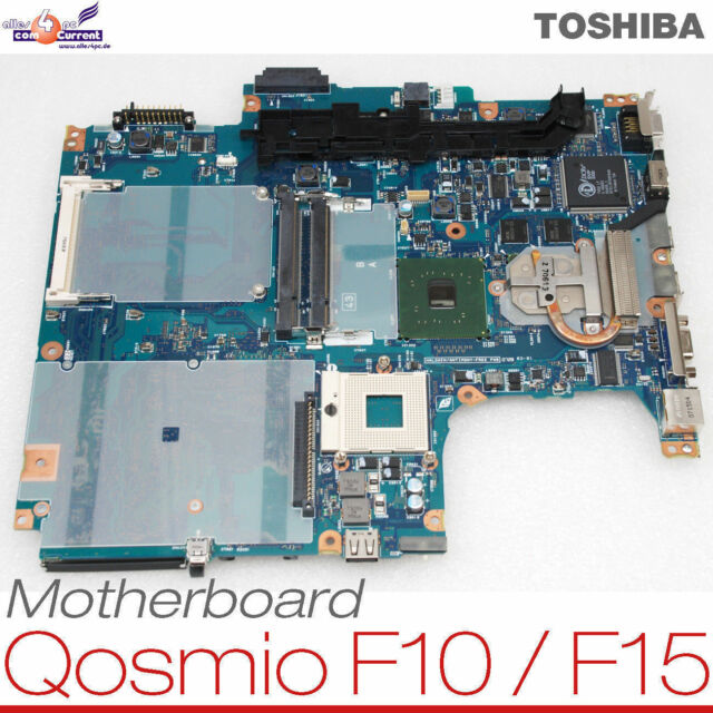 MOTHERBOARD BOARD P000454980 NOTEBOOK TOSHIBA QOSMIO F10-120 130 125 F15 049