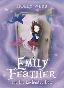 Webb-Holly-Emily-Feather-and-the-Enchanted-Door-Very-Good-Book