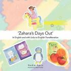 'Zahara's Days Out': In English and with Urdu to English Transliteration by Nadia Amin (Paperback, 2011)