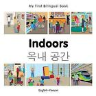 My First Bilingual Book - Indoors - Somali-english by Milet Publishing (Board book, 2015)