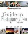 Associated Press Guide to Photojournalism by Brian Horton (Paperback, 2003)
