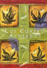 Los cuatro acuerdos: una guia practica para la libertad personal (Spanish