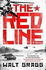 The Red Line by Walt Gragg (2017, Paperback)