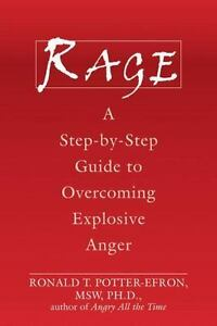 Rage a step by step guide to overcoming explosive anger by ronald stock photo fandeluxe Gallery