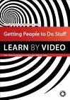 Getting People to Do Stuff Learn by Video Dvd-rom – 15 Aug 2014