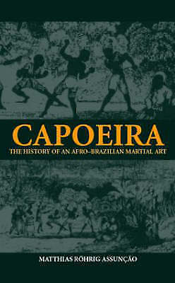 Capoeira (Sport in the Global Society)