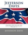 Jefferson Davis: The Rise and Fall of the Confederate Government Volume I by Jefferson Davis (Paperback / softback, 2010)