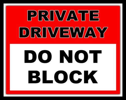 NO PARKING CAR PARK METAL SIGN TIN PLAQUE 286 PRIVATE DRIVEWAY DO NOT BLOCK