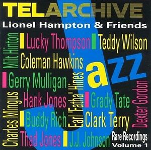 Lionel-Hampton-amp-Friends-Rare-Recordings-Vol-1-by-Lionel-Hampton-CD