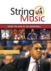 String Music: The Rise and Rivalries of SEC Basketball by Chris Dortch (Paperback, 2003)