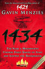 1434: The Year a Chinese Fleet Sailed to Italy and Ignited the Renaissance by Gavin Menzies (Paperback, 2009)