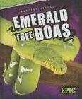 Emerald Tree Boas by Emily Rose Oachs (Hardback, 2014)