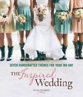 Inspired Wedding by Emma Arendoski (Hardback, 2014)