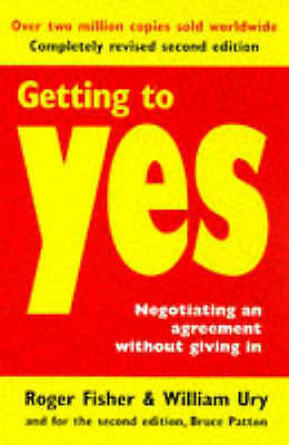 1 of 1 - Getting to Yes: Negotiating Agreement Without Giving in, Fisher, Roger, Ury, Wil