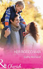 Her Rodeo Man by Cathy McDavid (Paperback, 2015)