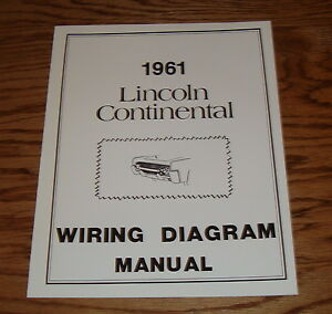 1961 lincoln continental wiring diagram manual 61 ebay lincoln sa-200 welder exploded diagram image is loading 1961 lincoln continental wiring diagram manual 61
