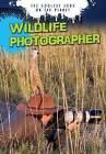 Wildlife Photographer by Gerrit Vyn (Hardback, 2013)