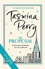 The Proposal by Tasmina Perry (Hardback, 2013)