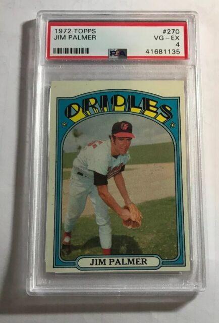 1972 Jim Palmer Topps card #270 PSA VG-EX 4