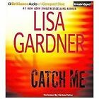 Detective D. D. Warren: Catch Me 6 by Lisa Gardner (2012, CD, Unabridged)