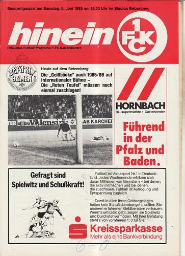 FC Kaiserslautern BL 84//85 1 1 FC Köln