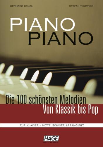 HAGE Piano Piano Bd.1-100 Melodien von Klassik bis Pop KLAVIER mittelschwer