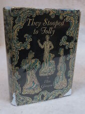 Ellen Glasgow  THEY STOOPED TO FOLLY Doubleday, Doran & Co.  1929 HC/DJ