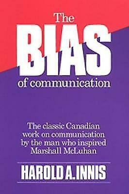 The Bias of Communication by Harold Adams Innis (Paperback, 2008)