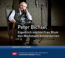 Bichsel, Peter - Eigentlich möchte Frau Blum den Milchmann kennenlernen - CD