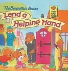 The Berenstain Bears Lend a Helping Hand by Jan Berenstain, Stan Berenstain (Hardback, 1998)