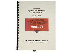Van Norman Model 3 V Milling Machine Operator Maintenance Amp Parts Manual 637
